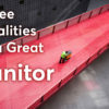 what are the three qualities of great janitors