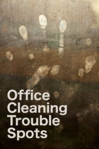 office cleaning trouble spots